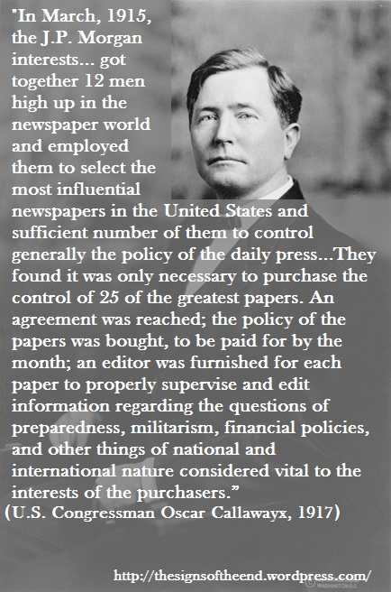 jp morgan and interests purchased 25 of the greatest papers to control information vital to their interests